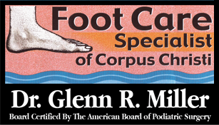 Dr. Glenn R. Miller Foot Care Specialist of Corpus Christi